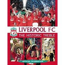 Liverpool FC: The Historic Treble, Official Celebration