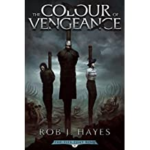 The Colour of Vengeance (The Ties that Bind Book 2)