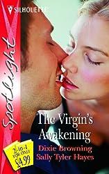 The Virgin's Awakening (Silhouette Spotlight)