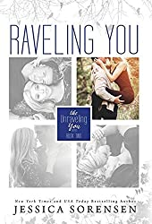 Raveling You by Jessica Sorensen (2015-05-21)