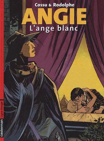 Angie, Tome 1 : L'ange blanc