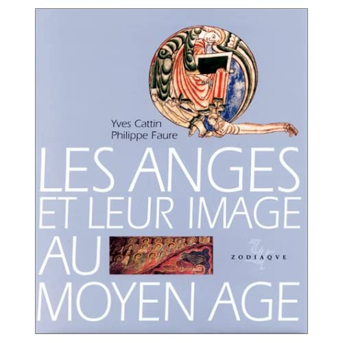 Les anges et leur image au Moyen âge