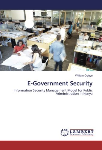 E-Government Security: Information Security Management Model for Public Administration in Kenya