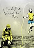 All the Way From Michigan Not Mars [Import USA Zone 1]