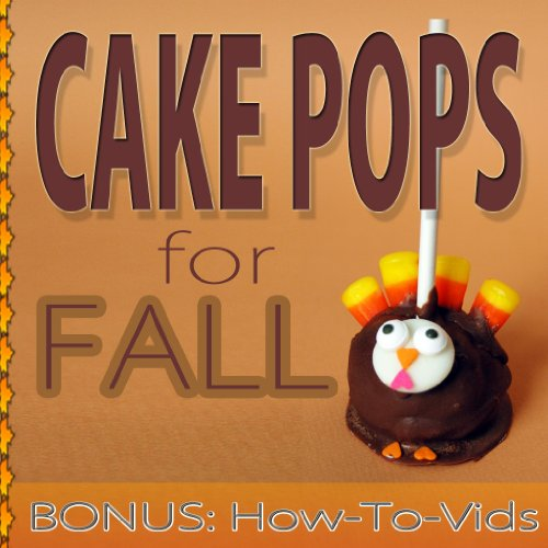 Cake Pops: For Fall (English Edition)