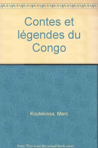 Contes et légendes du Congo par Marc Koutekissa