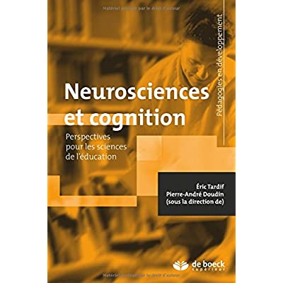 Neurosciences et cognition : Perspectives pour les sciences de l'éducation