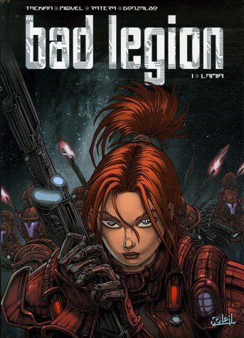 Bad Legion, Tome 1 : Lamia