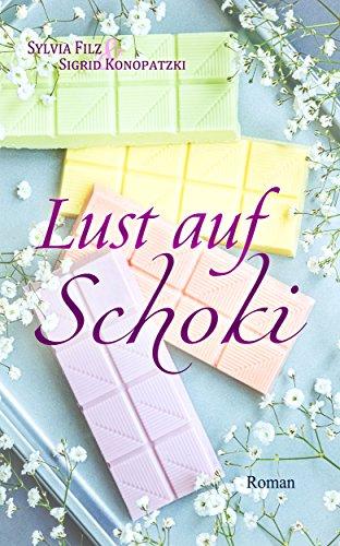 Buchseite und Rezensionen zu 'Lust auf Schoki (Lust auf Schoki 1)' von Sylvia Filz