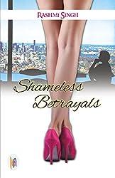 Shameless Betrayals