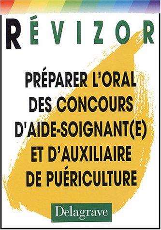 Préparer l'oral des concours d'aide-soignant(e) et d'auxiliaire de puériculture par Marie-France Néau, Corine Cordon