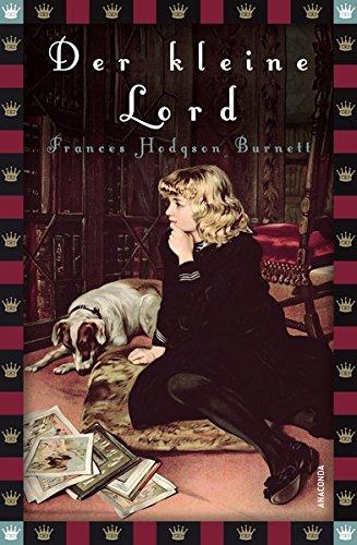 Der kleine Lord (Anaconda Kinderbuchklassiker)
