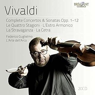 Vivaldi: Complete Concertos & Sonatas Opp. 1-12: Le Quattro Stagioni, Lestro Armonico, La Stravaganza, La Cetra
