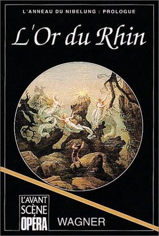 L'Or du Rhin par Richard Wagner