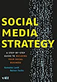 Social Media Strategy: Step-by-Step Guide to Building Your Social Business