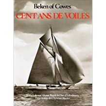 Cent ans de voiles: Beken of Cowes