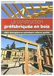 La construction préfabriquée en bois : Bâtir écologique en optimisant coût et qualité