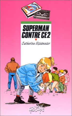 "<a href=""/node/3435"">Superman contre CE2</a>"