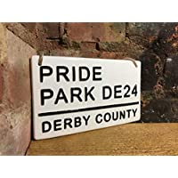 DERBY COUNTY-Pride Park-Football Sign-Street Sign