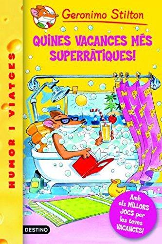 24- Quines vacances més superràtiques! (GERONIMO STILTON. ELS GROCS Book 124) (Catalan Edition)