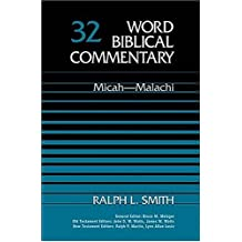 Micah-Malachi (Word Biblical Commentary)