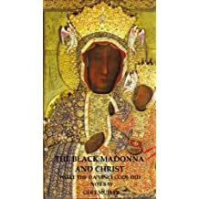 The Black Madonna and Christ: What The Da Vinci Code Did Not Say (English Edition)