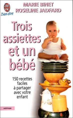 Trois Assiettes et un Bebe par Binet Marie