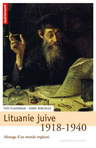 Lituanie juive 1918-1940 : Message d'un monde englouti