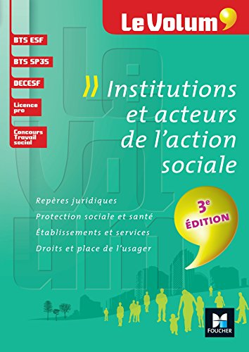 Institutions et acteurs de l'action sociale 3e dition - Le Volum' - N 02