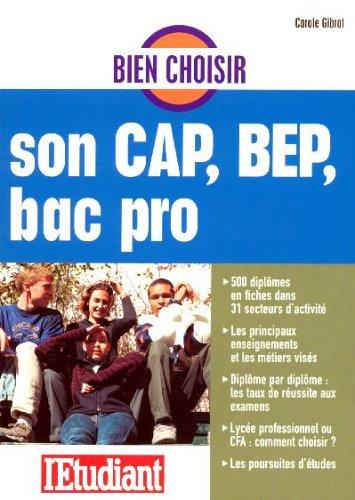Bien choisir son CAP, BEP, Bac Pro