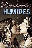 Découvertes Humides (Nouvelle Érotique, Première Fois, LGBT,  Entre Femmes) (French Edition)