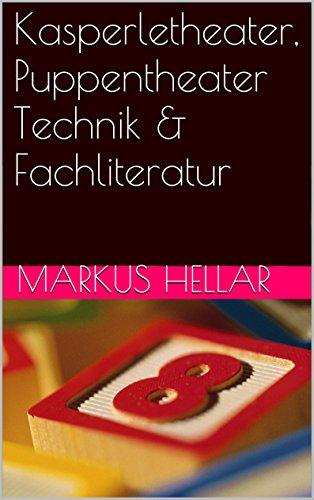 Kasperletheater, Puppentheater Technik & Fachliteratur