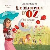 Le Magicien d'Oz [document multisupport]   Baum, Lyman Frank (1856-1919). Auteur