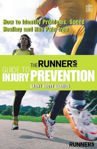 Runner's World Guide Injury Prevent: How to Identify Problems, Speed Healing and Run Pain-free