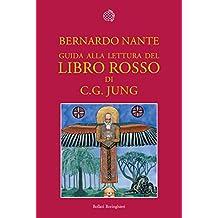 Guida alla lettura del Libro rosso di C.G. Jung (Italian Edition)