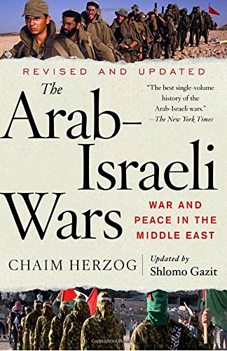 the-arab-israeli-wars-war-and-peace-in-the-middle-east-vintage