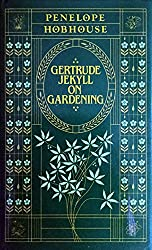 Gertrude Jekyll on Gardening