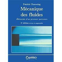 Mécanique des fluides - Élément d'un premier parcours - 3e édition revue et augmentée