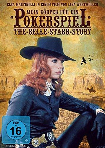 Bild von Mein Körper für ein Pokerspiel - The Belle Starr Story
