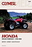 [Honda TRX450ES/S 98-01/TRX450FE/FM 02-04 Foreman ATV] (By: Clymer Publishing) [published: October, 2004]