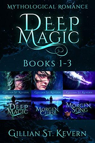 Deep Magic Boxset Books 1-3: Deep Magic, Morgen Curse, Morgen Song