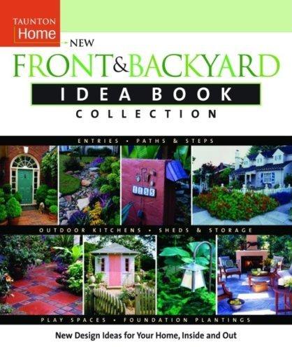 Front and Backyard Idea Book Collection (Taunton Home Idea Books) by Jeni Webber (2004-12-10)