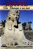 Egypte : Des Pharaons à nos jours
