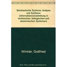 Stochastische Systeme. Analyse und Synthese