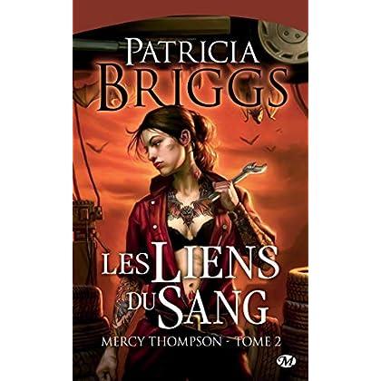 Les Liens du sang: Mercy Thompson, T2 (Bit-lit)
