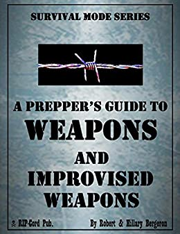 PDF Descargar A Prepper's Guide to Weapons and Improvised Weapons