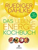 Das Lebensenergie-Kochbuch: Vegan und glutenfrei