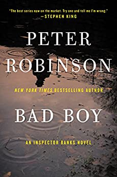 Bad Boy: An Inspector Banks Novel par [Robinson, Peter]