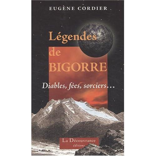 Légendes de Bigorre: Diables, fées, sorciers...