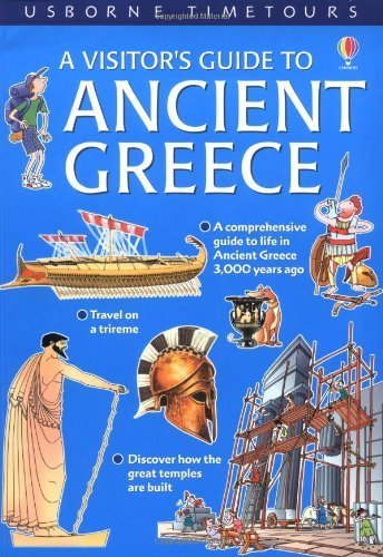 A Visitor's Guide to Ancient Greece (Usborne Time Tours) by Lesley Sims (2003-02-28)